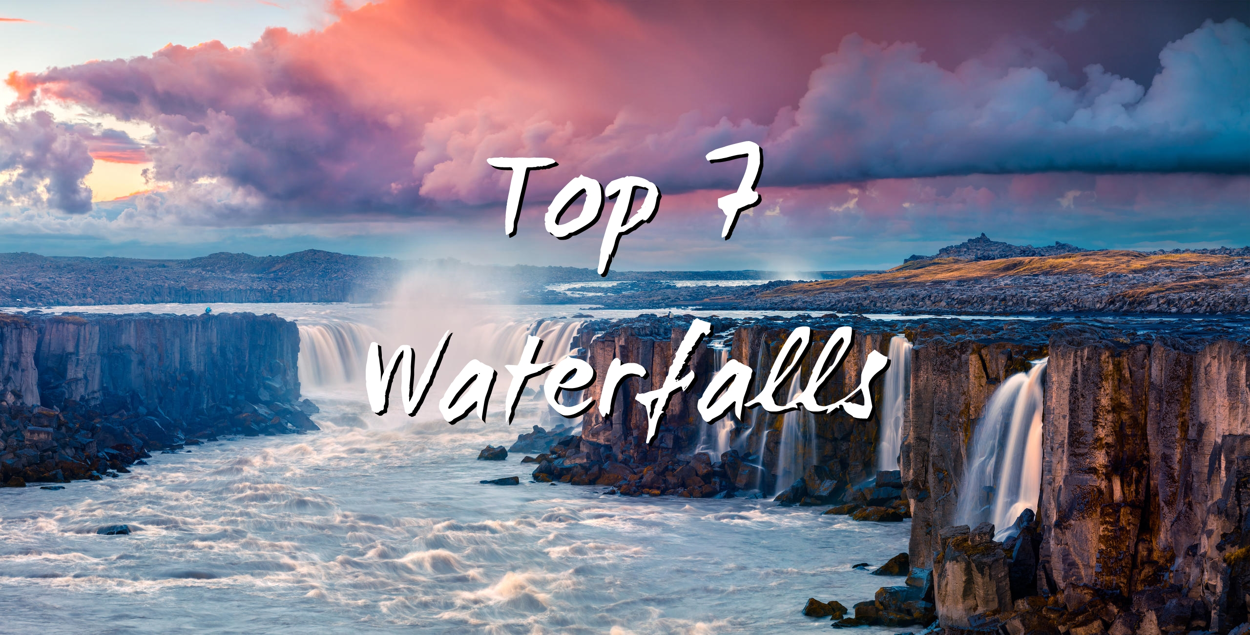 Top seven waterfalls